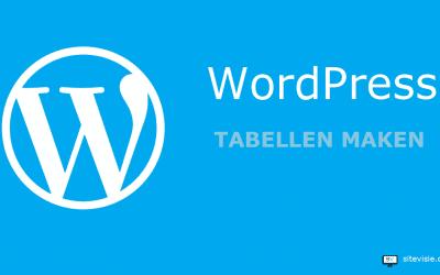 Tabellen maken in WordPress