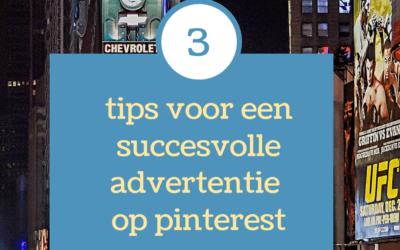 Drie tips voor een succesvolle advertentie op Pinterest