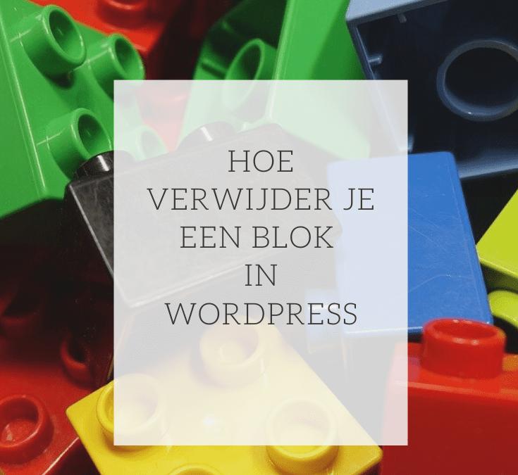 Hoe verwijder ik een blok in WordPress