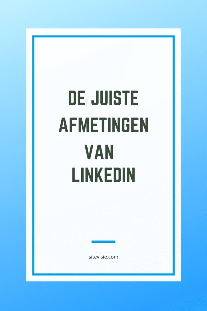 afmetingen LinkedIn